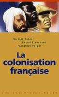 COLONISATION FRANCAISE (LA)