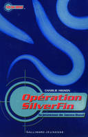 1, La jeunesse de James Bond, I : Opération SilverFin
