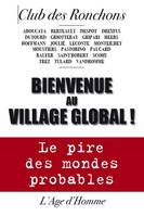 Bienvenue au village global !
