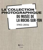 Collection photographique du musee de la roche sur yon (la)