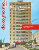 High-rise buildings in France, A modern heritage 1945-1975, Special Bulletin issue, March 2020