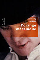 L'orange mécanique