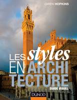 Les styles en architecture - Guide visuel, Guide visuel