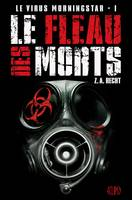 1, Le virus Morningstar T01