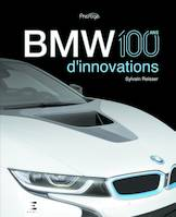 BMW / 100 ans d'innovations