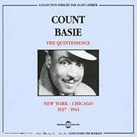 COUNT BASIE THE QUINTESSENCE NEW YORK CHICAGO 1937 1941 COFFRET DOUBLE CD AUDIO