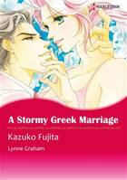 Harlequin Comics: A Stormy Greek Marriage