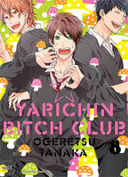 1, Yarichin bitch club