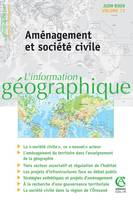 L'INFORMATION GEOGRAPHIQUE - VOL. 73 (2/2009) AMENAGEMENT ET SOCIETE CIVILE