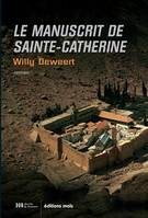 Le manuscrit de Sainte-Catherine, Thriller mystique