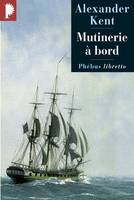 Captain Bolitho., MUTINERIE A BORD, roman