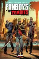 2, Fanboys vs. Zombies - Tome 02