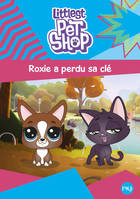 Littlest Pet Shop - tome 06 : Roxie a perdu sa clé