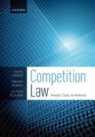 Competition Law, Analysis, Cases, & Materials