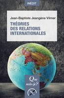 Théories des relations internationales, « Que sais-je ? » n° 4075