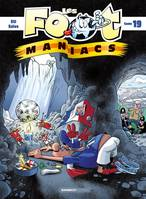 Les Footmaniacs - tome 19