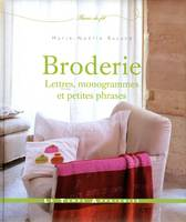 BRODERIE, LETTRES, MNOGRAMMES ET PETITES PHRASES