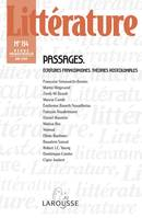 LITTERATURE N  154 (2/2009) PASSAGES. ECRITURES FRANCOPHONES, THEORIES POSTCOLONIALES