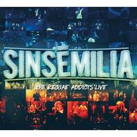 Sinsemilia 'the Reggae Addicts Live