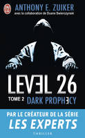 Level 26, 2, Dark prophecy, Level 26
