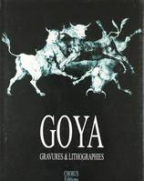 GOYA GRAVURES & LITHOGRAPHIES