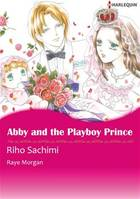 Harlequin Comics: Abby and the Playboy Prince