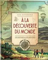 A la découverte du monde / explorations & explorateurs