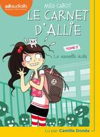 Le Carnet d'Allie 2 - La Nouvelle École, Livre audio 1 CD MP3