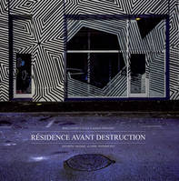 RESIDENCE AVANT DESTRUCTION (FR/BASQUE) - LE 9EME CONCEPT ET BLACK & BASQUE