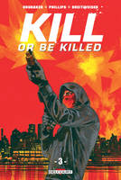 3, Kill or be killed T03