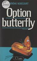 Option butterfly