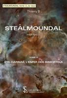 Stealmoundal, 2, Êta Carinaé, l'enfer des immortels