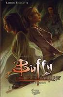 Buffy contre les vampires, 6, Buffy T06 saison 8