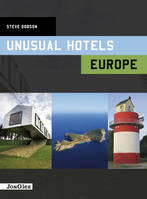 UNUSUAL HOTELS - EUROPE