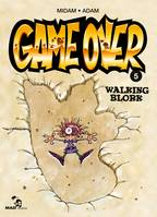 Game Over - Tome 05, Walking Blork