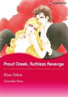 Harlequin Comics: Proud Greek, Ruthless Revenge