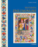 Enluminure / initiation, initiation