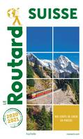 Guide du Routard Suisse 2020/2021