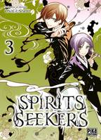 Spirits seekers