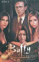 Buffy contre les vampires, 5, Buffy T05 Saison 3