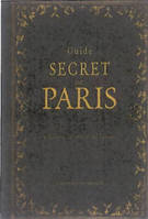 Guide secret de Paris