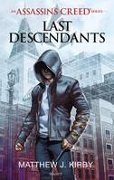Assassin's Creed, Les derniers Descendants