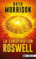 La Conspiration Roswell