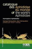 Catalogue des Aphididae du monde / of the World's Aphididae, Homoptera-Aphidoidea