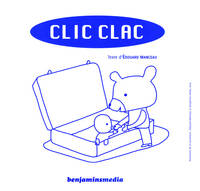 CLIC CLAC (+CD +BRAILLE ET GROS CARACTERES)