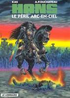 HANS : PERIL ARC EN CIEL (LE)