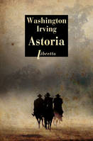 Astoria, Traduction Pierre Grolier