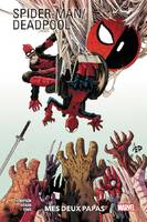 Spider-Man/Deadpool T01: Mes deux papas
