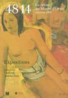 48/14 la revue du musée d'Orsay, n° 17 - Expositions, Gauguin, Vuillard, abstraction...- Automne 2003, Expositions : Gauguin, Vuillard, Abstraction, Expositions : Gauguin, Vuillard, Abstraction, Expositions : Gauguin, Vuillard, Abstraction, Expositions...