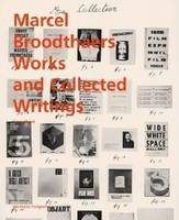 Marcel Broodthaers Collected Writings and Works